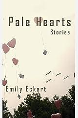 Pale Hearts Kindle Edition