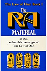 The Ra Material: An Ancient Astronaut Speaks (Book One) (Ra Material, Law of One 1) Kindle Edition