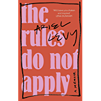 The Rules Do Not Apply (English Edition)