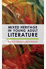 Mixed Heritage In Young Adult Literature (Scarecrow Studies in Young Adult Literature) Hardcover