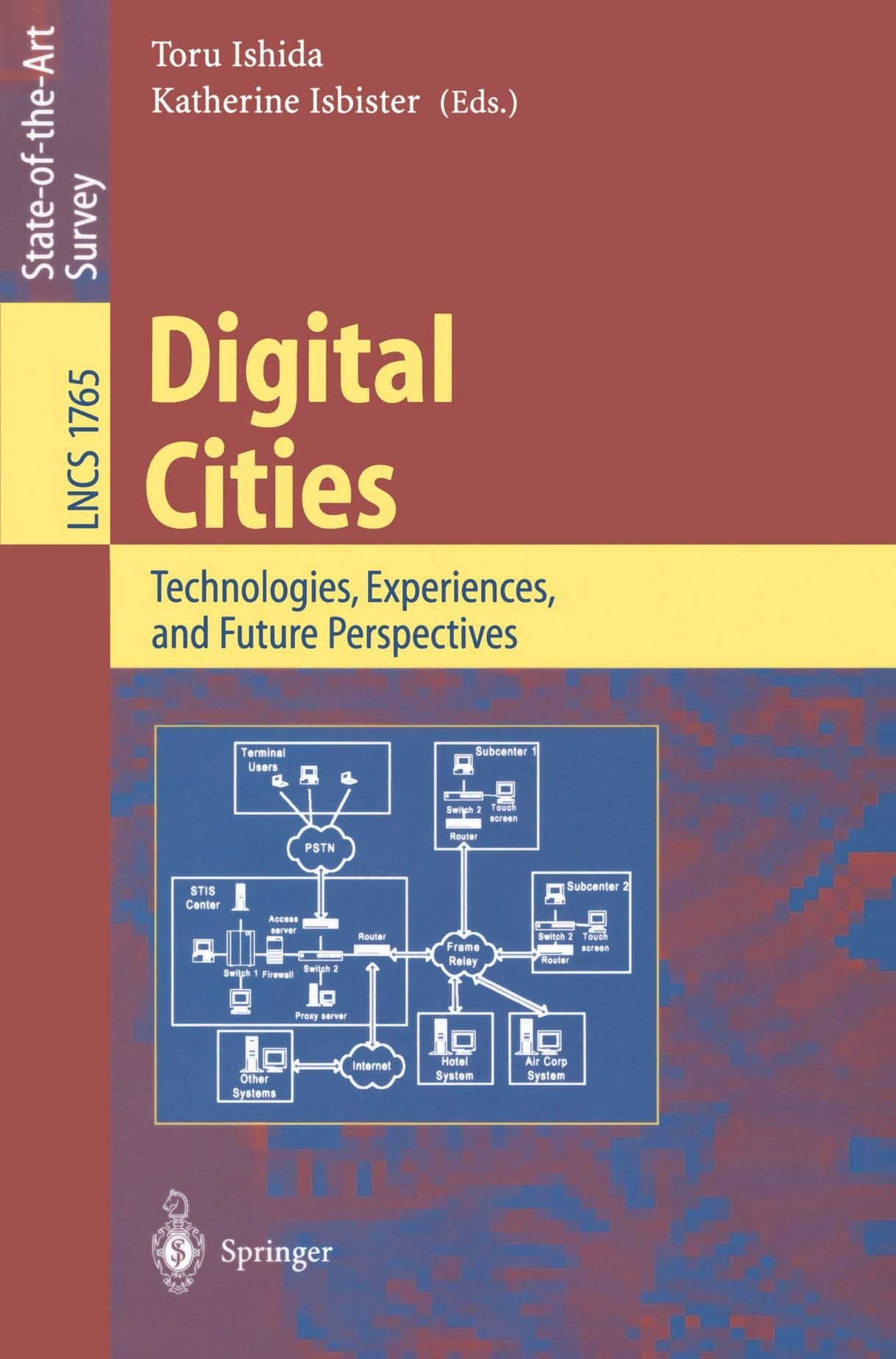 Digital Cities: Technologies, Experiences, and Future Perspectives (Lecture Notes in Computer Science)