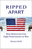 Ripped Apart: How Democrats Can Fight Polarization to Win