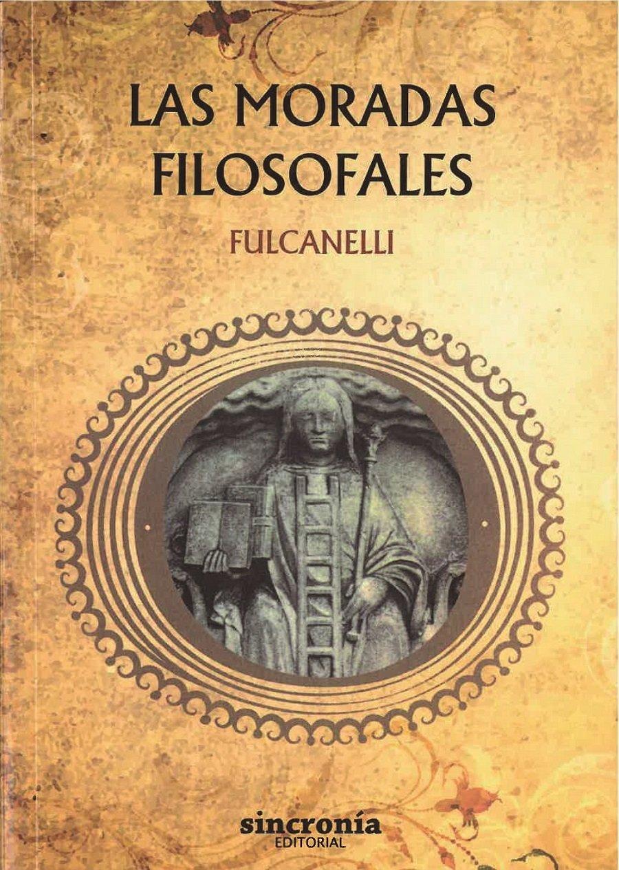 Las moradas filosofales: Amazon.es: Fulcanelli, Núria Gracia i Amat: Libros