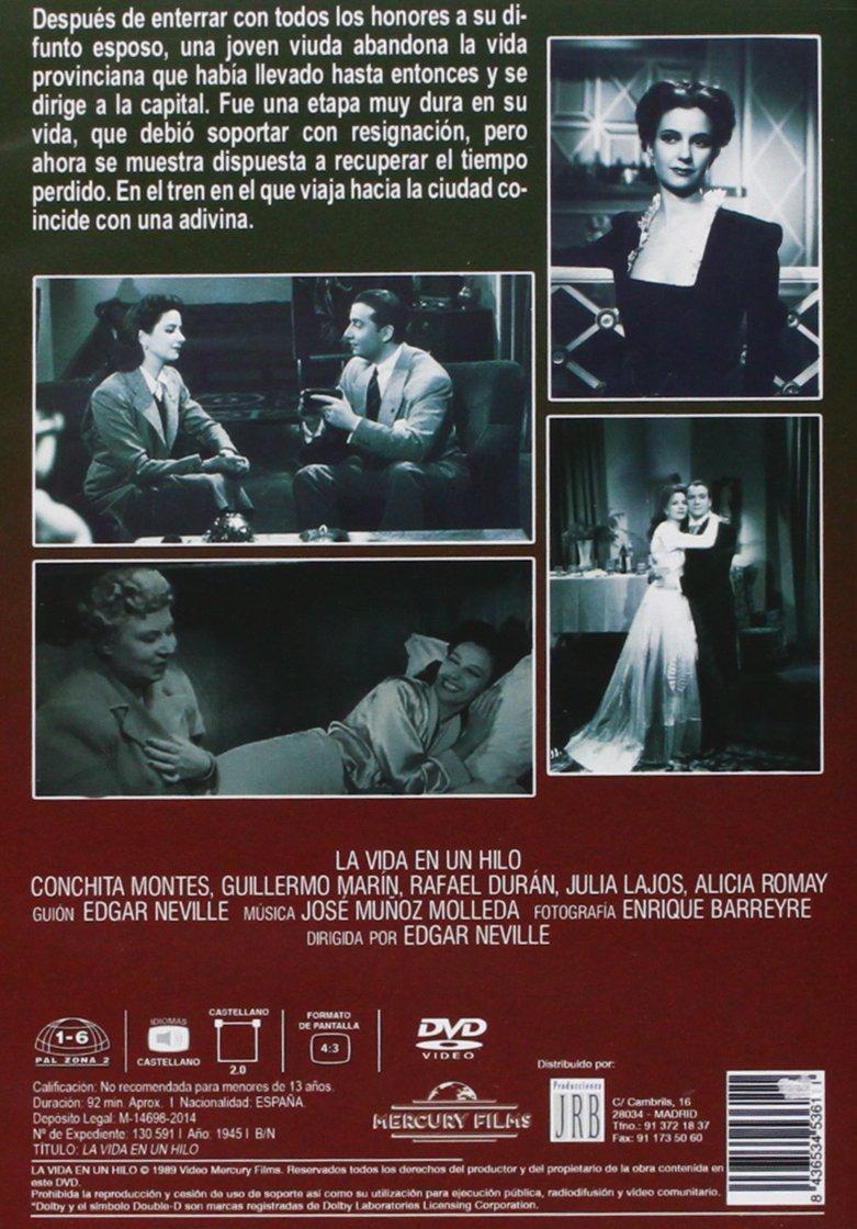 La Vida En Un Hilo [DVD]: Amazon.es: Conchita Montes, Guillermo Marín, Rafael Durán, Julia Lajos, Alicia Román, Edgard Neville, Manuel Del Castillo: Cine y ...