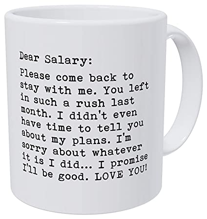 Amazon com: Kiskistonite Dear Salary, Please Come Back, Job