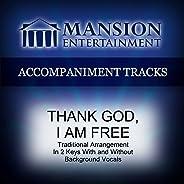 Thank God I Am Free