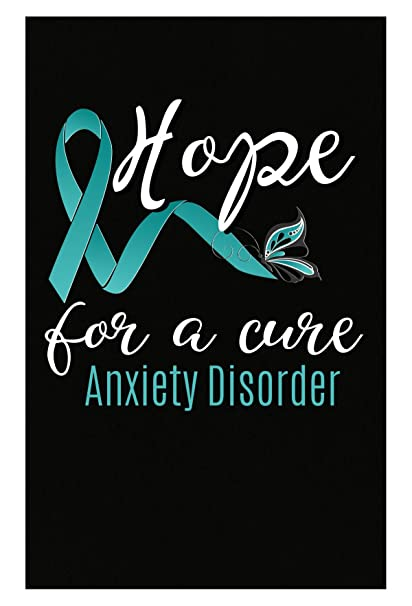 Hope For A Cure Anxiety Disorder Teal Awareness Ribbon