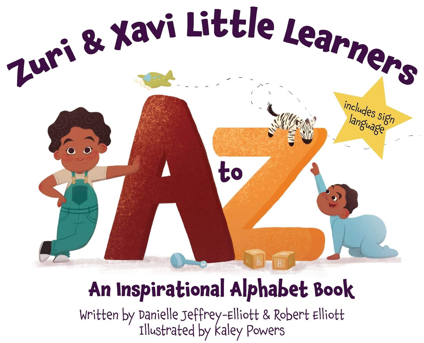 Zuri & Xavi Little Learners: A to Z An Inspirational Alphabet Book