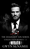 The Deadliest Sin Series Collection Books 1-3: Wrath (A Dark Mafia Romance Collection)