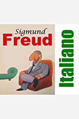 Sigmund Freud: italiano (Italian Edition) Kindle Edition