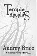 Temple Apophis (Fourteen Tales of Thirteen Covens Book 2)