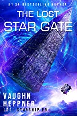 The Lost Star Gate (Lost Starship Series Book 9) Kindle Edition