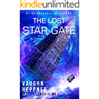 The Lost Star Gate (Lost Starship Series Book 9)