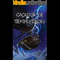 Caçador de Tempestades (Contos de Orion Livro 1)