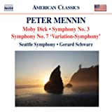 Mennin: Moby Dick; Symphonies Nos. 3 & 7