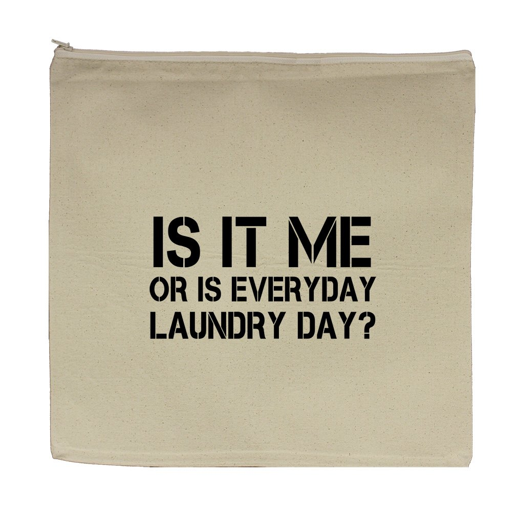 Is It Me Or Is Everyday Laundry Day Canvas Zipper Tote Bag Makeup Bag