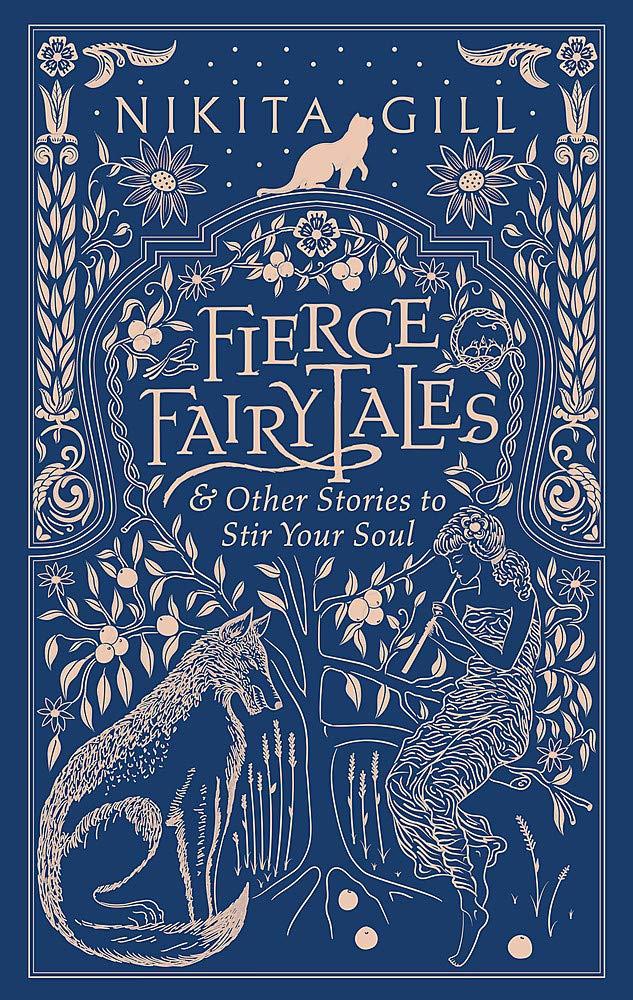 Fierce Fairytales: Gill, Nikita: 9781409181590: Amazon.com: Books