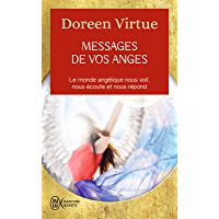 Messages de vos anges (J'ai lu Aventure secrète t. 10822)