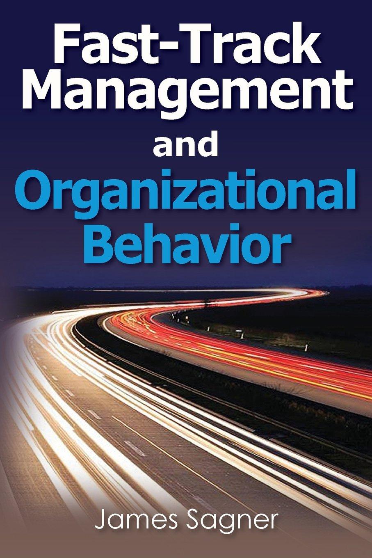 Read Online Fast-Track Management and Organizational Behavior (Fast-track Textbooks) pdf epub