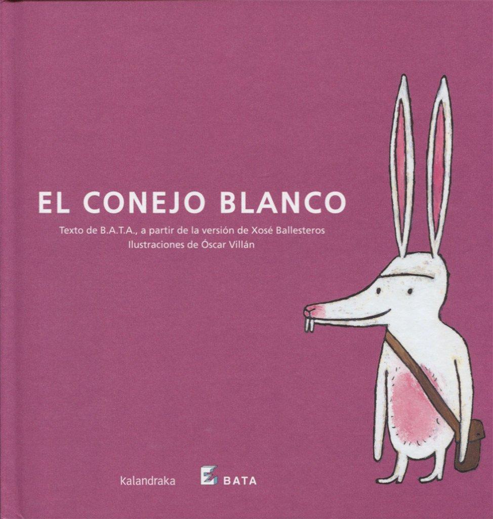 El conejo blanco (BATA) (Makakiños): Amazon.es: Asociación B.A.T.A. ...