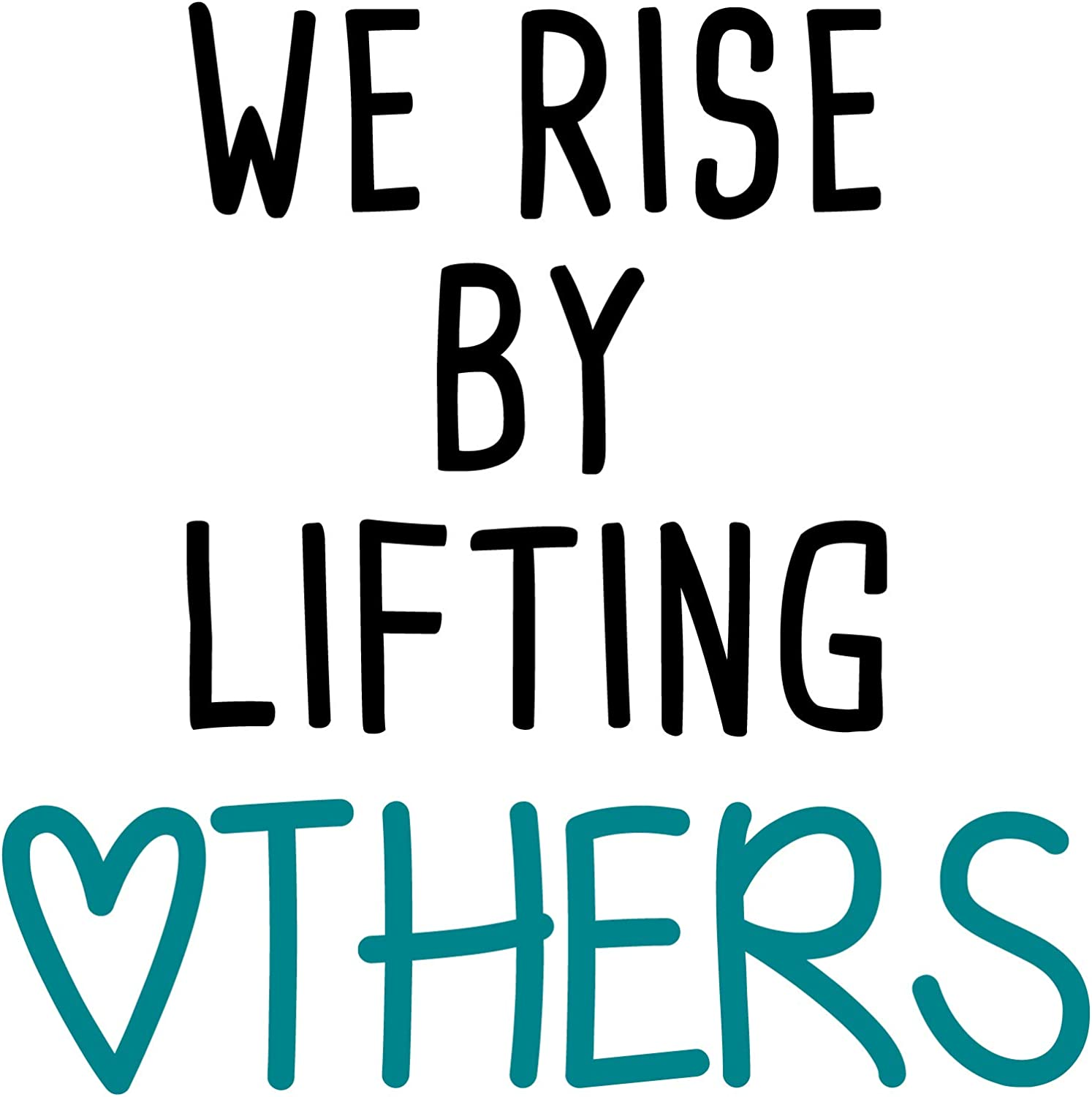 GULIGULI We Rise by Lifting Others-Inspirational Quotes Wall Decals-Vinyl Stickers for Bedroom Living Room School Office Home Decor