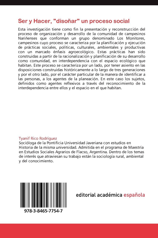 Ser y Hacer, Disonar Un Proceso Social: Amazon.es: Rico Rodriguez Tyanif: Libros