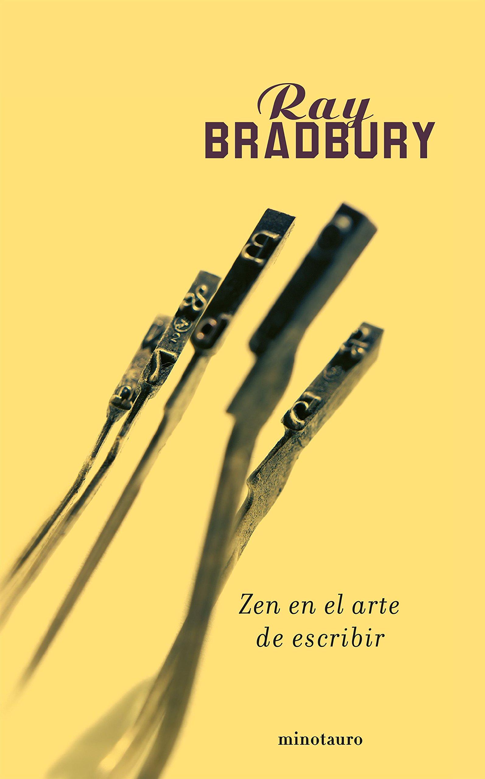Zen en el arte de escribir (Biblioteca Ray Bradbury): Amazon.es: Ray Bradbury: Libros
