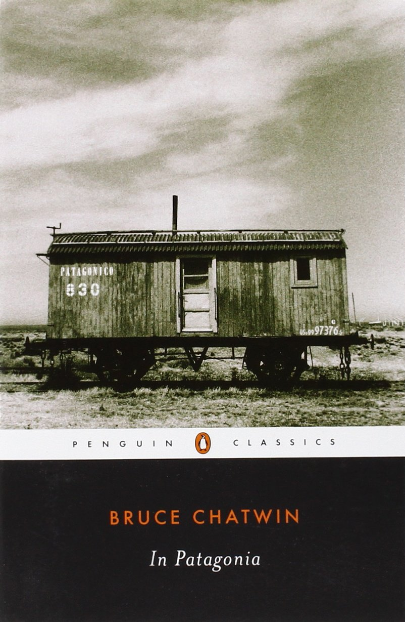 Patagonia Penguin Classics Bruce Chatwin