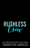 Ruthless Crow (Sons of Sinister Book 3)