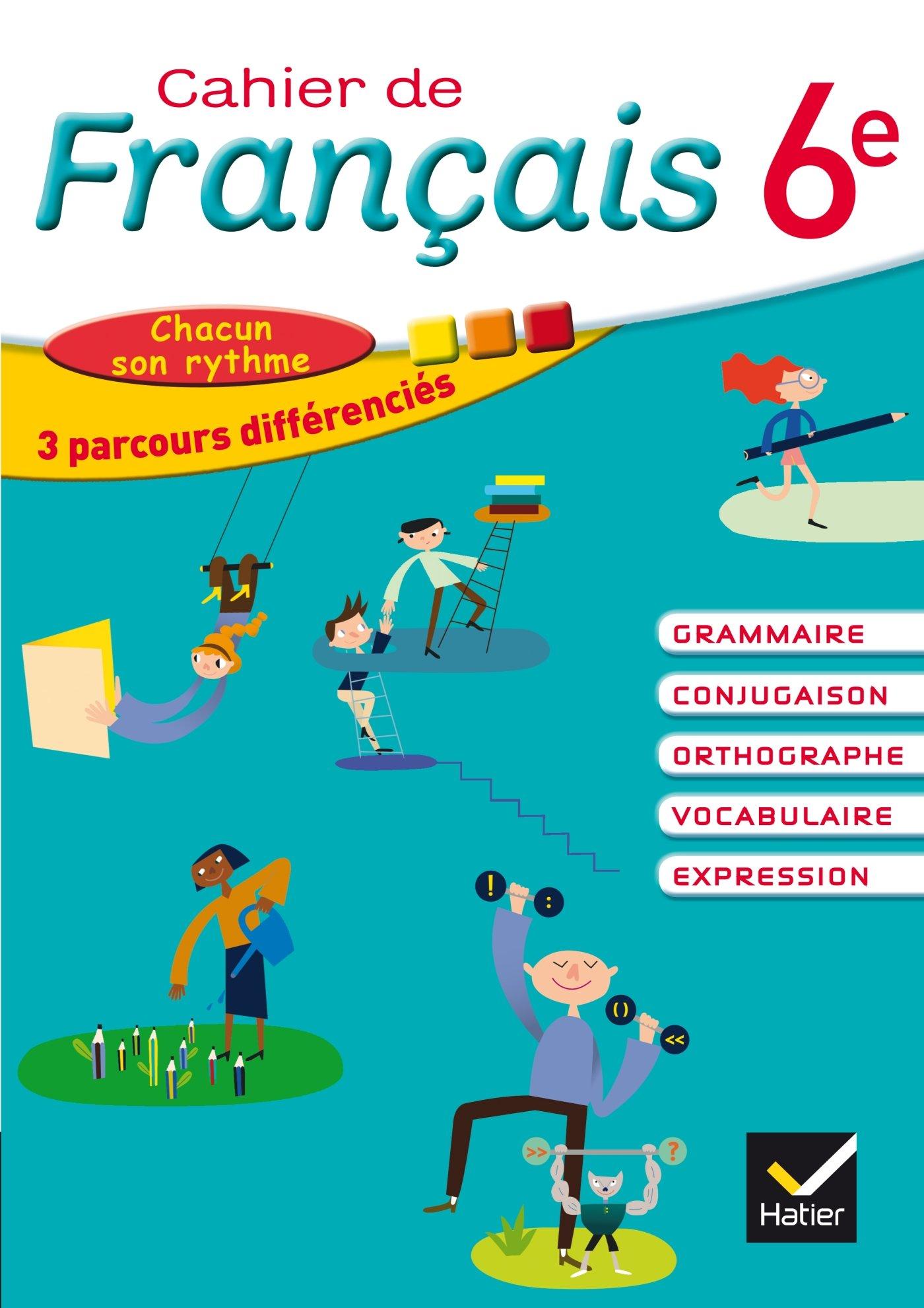 Cahier De Francais 6eme Cahier De L Eleve Amazon Ca Lomne