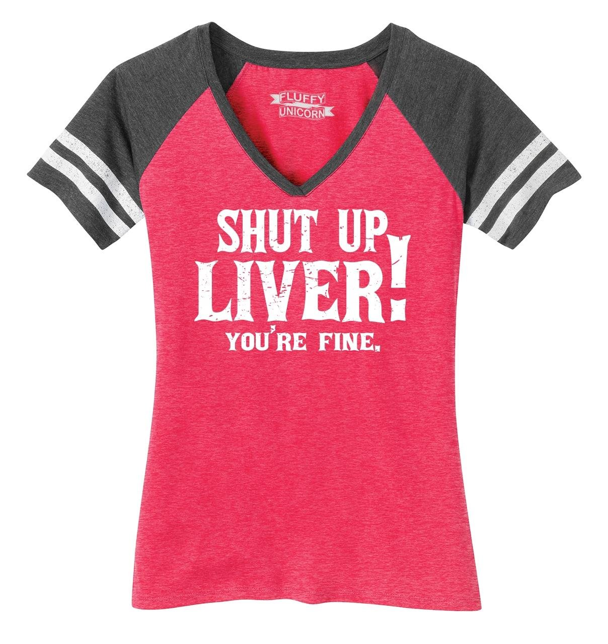Ladies Game V-Neck Tee Shut up Liver You're Fine Heathered Watermelon/Heathered Charcoal XL