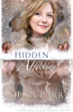 Hidden Affections (Hearts Along the River, Book 3)