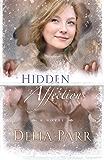 Hidden Affections (Hearts Along the River, Book 3)