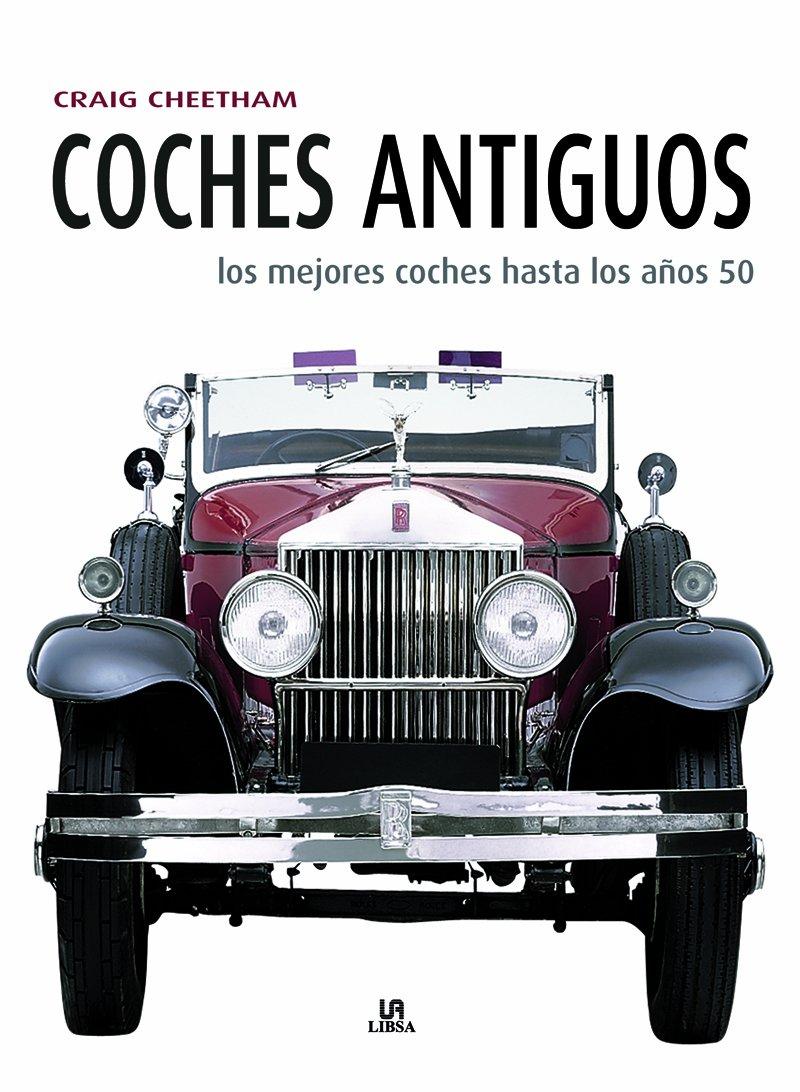 Coches Antiguos: Los Mejores Coches hasta los Años 50 ...