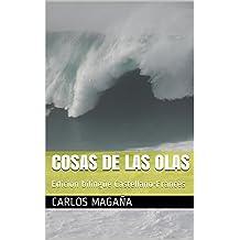 Cosas de las Olas: Edición bilingüe Castellano-Francés (Spanish Edition) Aug 12, 2014