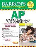 Barron's AP English Language and Composition, 7th Edition