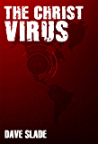 The Christ Virus (Dark Star Legacy Book 1)