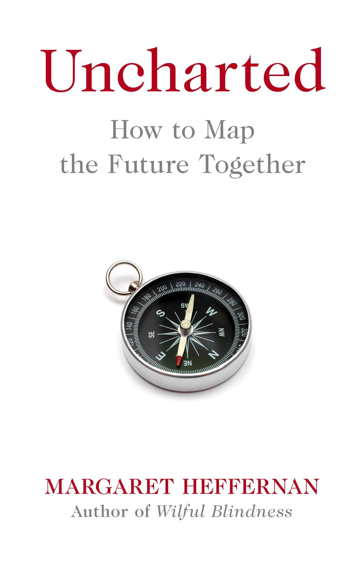 Uncharted  How To Map The Future