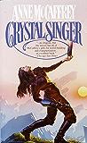 Crystal Singer: A Novel (Crystal Singer Trilogy Book 1)