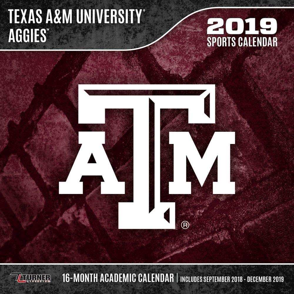 Texas A&M 2019 Calendar Texas A&m Aggies 2019 Calendar: Lang Holdings Inc.: 9781469356419