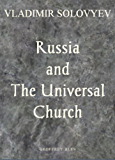 Russia and the Universal Church: (Illustrated)