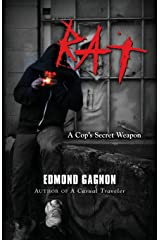 Rat: A Cop's Secret Weapon Paperback