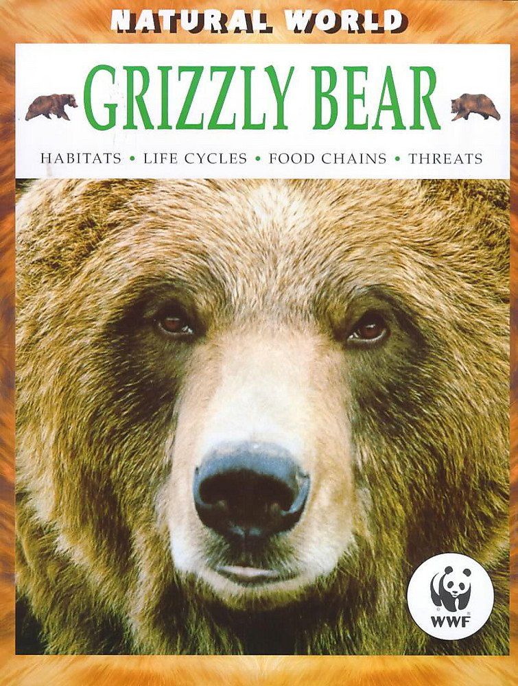 Grizzly Bear (Natural World) pdf