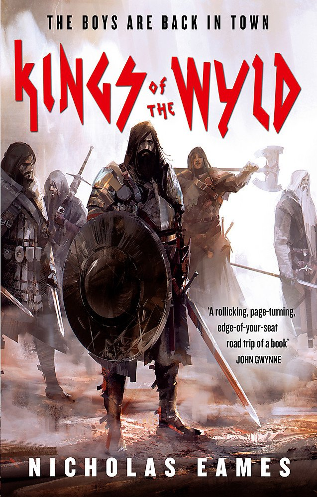 Kings of the Wyld: The Band, Book One: Amazon.co.uk: Nicholas ...