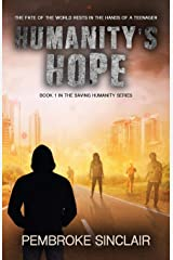 Humanity's Hope: Book 1 in the Saving Humanity Series Paperback