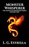 Monster Whisperer (The Monster Whisperer Series Book 1)