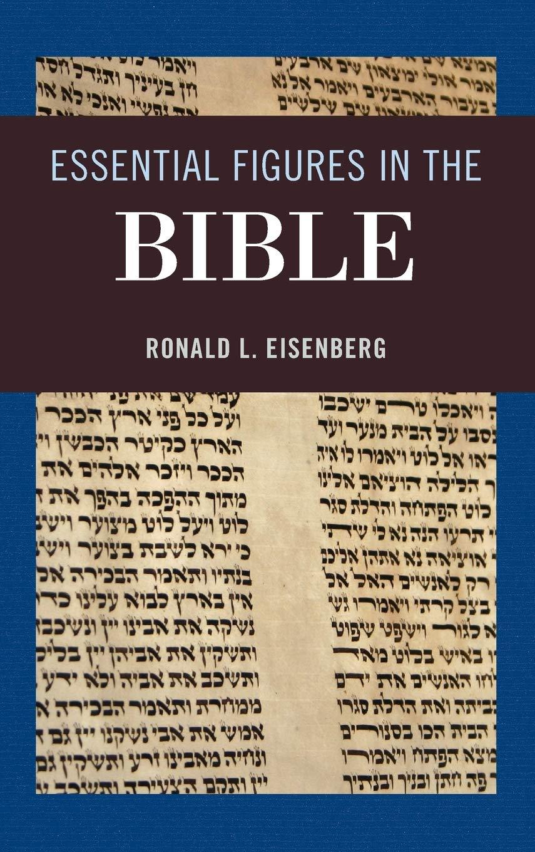 Essential Figures in the Bible: Amazon.es: Eisenberg, Ronald ...