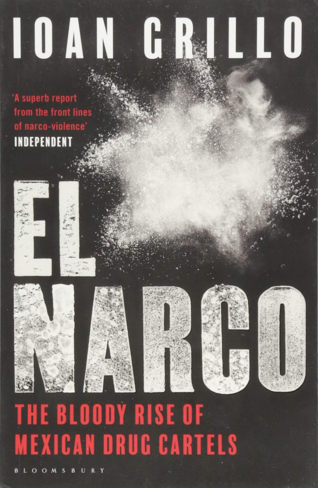 El Narco: Amazon.es: Ioan Grillo: Libros en idiomas extranjeros
