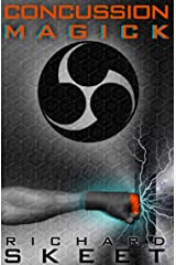 CONCUSSION MAGICK (The Furai Compilation Book 1) Kindle Edition