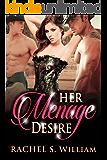Her Menage Desire